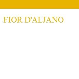 Fior d'Aljano annata 2013